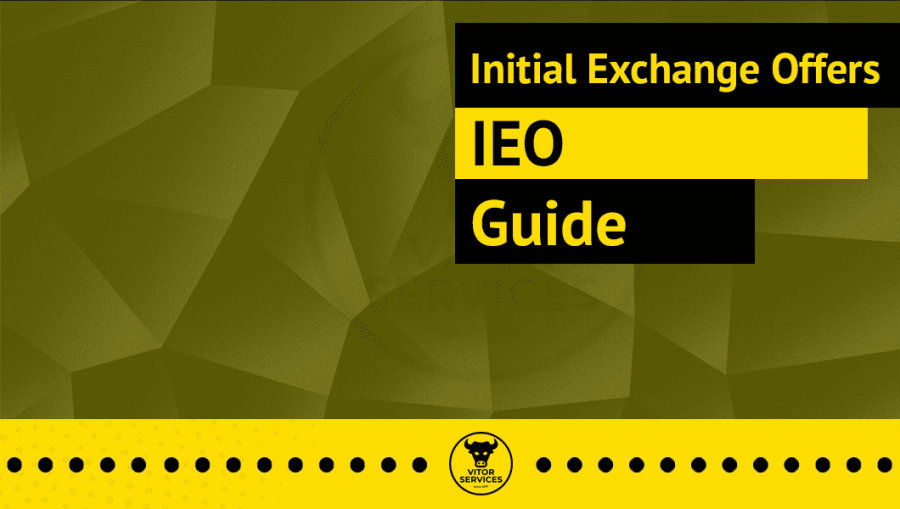 Initial Exchange Offering (IEO) Guide